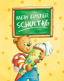 Mein erster Schultag von Coenen,  Sebastian