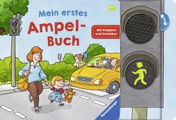 Mein erstes Ampelbuch von Gernhäuser,  Susanne, Hennig,  Dirk, Schöne,  Christoph