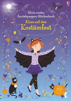 Mein erstes Anziehpuppen-Stickerbuch: Klara auf dem Kostümfest von Mackay,  Lizzie, Watt,  Fiona