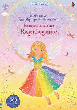 Mein erstes Anziehpuppen-Stickerbuch: Romy, die kleine Regenbogenfee von Mackay,  Lizzie, Watt,  Fiona