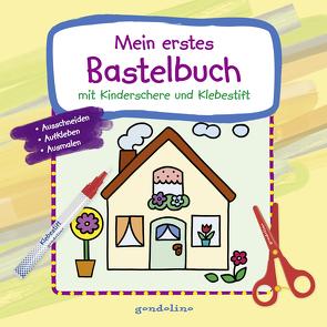 Mein erstes Bastelbuch mit Kinderschere und Klebestift (Haus) von Labuch,  Kristin