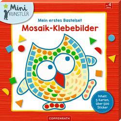 Mein erstes Bastelset: Mosaik-Klebebilder von Legien,  Sabine