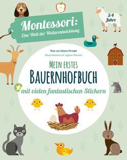 Mein erstes Bauernhofbuch. Mit vielen fantastischen Stickern von Baruzzi,  Agnese, Piroddi,  Chiara