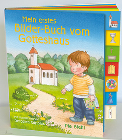 Mein erstes Bilder-Buch vom Gotteshaus von Biehl,  Pia, Cüppers,  Dorothea