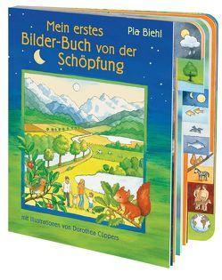 Mein erstes Bilder-Buch von der Schöpfung von Biehl,  Pia, Cüppers,  Dorothea
