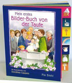 Mein erstes Bilder-Buch von der Taufe von Biehl,  Pia, Cüppers,  Dorothea