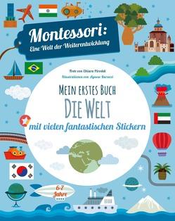 Mein erstes Buch – Die Welt von Baruzzi,  Agnese, Piroddi,  Chiara