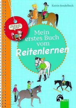 Mein erstes Buch vom Reitenlernen von Sendelbeck,  Katrin
