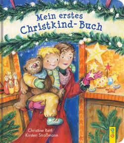 Mein erstes Christkind-Buch von Rettl,  Christine, Straßmann,  Kirsten