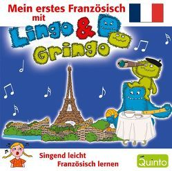 Mein erstes Französisch mit Lingo & Gringo von Scherber,  Evelyn
