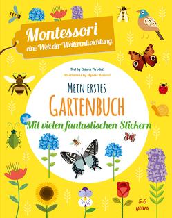 Mein erstes Gartenbuch. Mit vielen fantastischen Stickern von Baruzzi,  Agnese, Piroddi,  Chiara