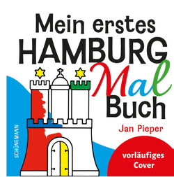 Mein erstes Hamburg-Malbuch von Rieken,  Anne