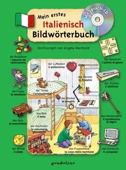 Mein erstes Italienisch Bildwörterbuch + CD von Weinhold,  Angela