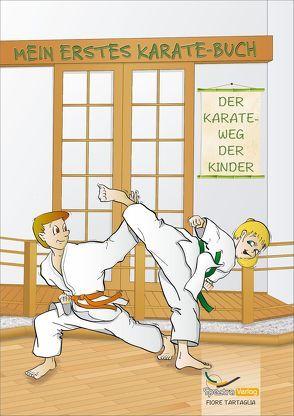 Mein erstes Karate-Buch von Fiore,  Tartaglia