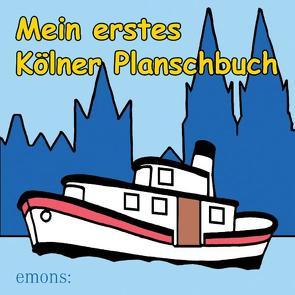 Mein erstes Kölner Planschbuch von Stragholz,  Heribert