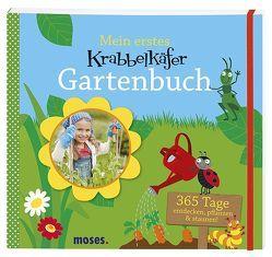 Mein erstes Krabbelkäfer Gartenbuch von Kolb,  Arno, Kretzmann,  Sandra, Küpper,  Anke, Mueller,  Thomas