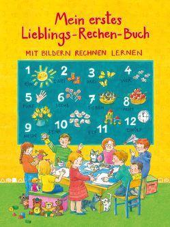 Mein erstes Lieblings-Rechen-Buch von Ostermann,  Karin, Rettl,  Christine, Ungerböck,  Ursula