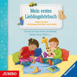 Mein erstes Lieblingshörbuch von Ferri, Fiedler,  Sonja, Goeschl,  Bettina, Menrad,  Karl