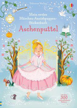 Mein erstes Märchen-Anziehpuppen-Stickerbuch: Aschenputtel von Savanella,  Elizabeth, Watt,  Fiona