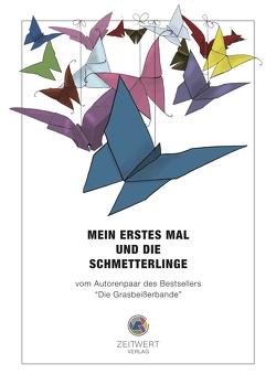 Mein erstes Mal und die Schmetterlinge von Stanberger,  Karsten, Stanberger,  Susen