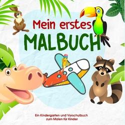 Mein erstes Malbuch – Kinder Malbuch für die kleinen Künstler von Morgen – Malbuch für Kindergarten und Vorschule von Werkstatt,  Kinder