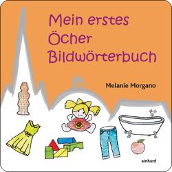 Mein erstes Öcher Bildwörterbuch von Morgano,  Melanie