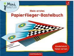 Mein erstes Papierflieger-Bastelbuch von Bieber,  Hartmut