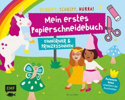 Mein erstes Papierschneidebuch – Einhörner & Prinzessinnen – Schnipp, schnipp, hurra!