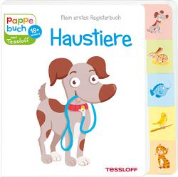 Mein erstes Registerbuch. Haustiere von Tessloff Verlag, Thau,  Christine