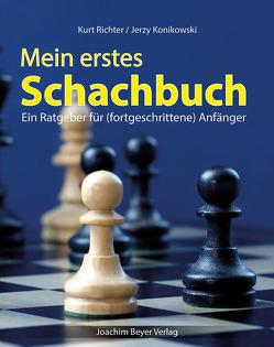 Mein erstes Schachbuch von Konikowski,  Jerzy, Richter,  Kurt