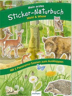 Mein erstes Sticker-Naturbuch: Wald & Wiese von Henkel,  Christine