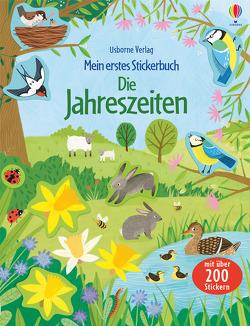 Mein erstes Stickerbuch: Die Jahreszeiten von Bathie,  Holly, Claude,  Jean