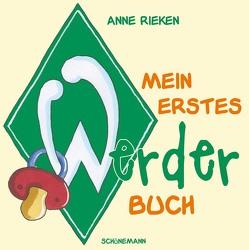 Mein erstes Werder-Buch von Rieken,  Anne