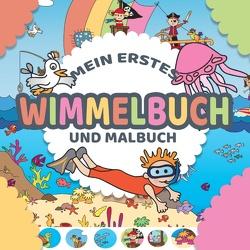 Mein erstes Wimmelbuch und Malbuch für Kinder in einem – Wimmelbilderbuch und einfache Ausmalbilder für Kinder ab 1 bis 2 Jahre von Liebe,  Kinderbücher