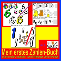 Mein erstes Zahlen-Buch – Zahlen malen, ausmalen, vervollständigen und schreiben von BÜCHER,  SÜLTZ, Wardenga,  R.G.