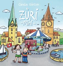 Mein erstes Zürich Bilderbuch ab 1 Jahr von Görtler,  Carolin