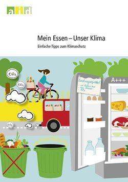 Mein Essen – Unser Klima von Dirschauer,  Claudia, Klein,  Britta