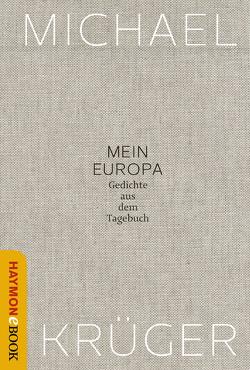 Mein Europa von Krüger,  Michael