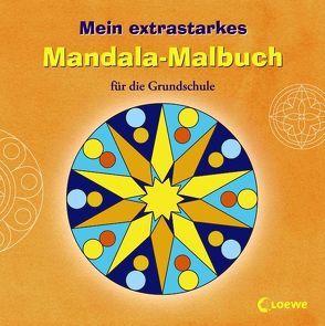 Mein extrastarkes Mandala-Malbuch für die Grundschule von Erker,  Robert, Honnen,  Falko, Soganci,  Selda