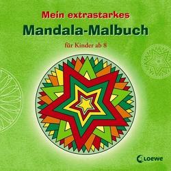 Mein extrastarkes Mandala-Malbuch für Kinder ab 8 von Erker,  Robert, Fahrenkamp,  Tobias