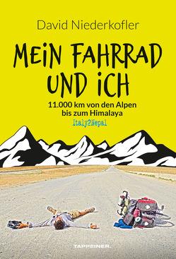 Mein Fahrrad und ich von Niederkofler,  David