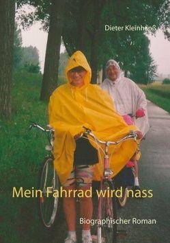 Mein Fahrrad wird nass von Kleinhanß,  Dieter