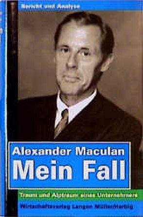 Mein Fall von Maculan,  Alexander
