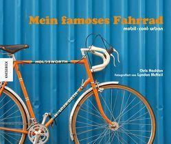 Mein famoses Fahrrad von Haddon,  Chris, McNeil,  Lyndon, Roth,  Claire