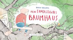 Mein fantastisches Baumhaus von Bruckner,  Hannah