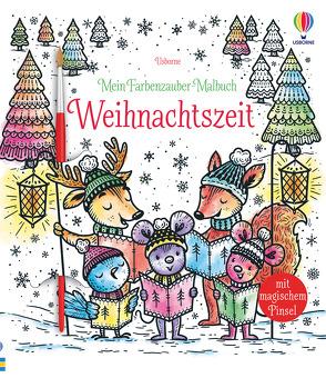 Mein Farbenzauber-Malbuch: Weihnachtszeit von Jarzabek,  Elzbieta, Watt,  Fiona