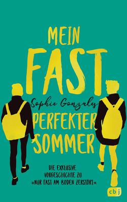 Mein fast perfekter Sommer von Attwood,  Doris, Gonzales,  Sophie