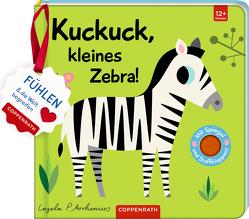 Mein Filz-Fühlbuch: Kuckuck, kleines Zebra! von Arrhenius,  Ingela
