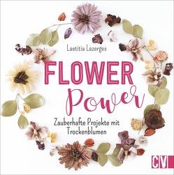 Flower Power von Lazerges,  Laetitia