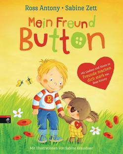 Mein Freund Button von Antony,  Ross, Kraushaar,  Sabine, Zett,  Sabine